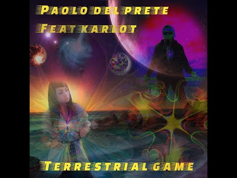 Paolo Del Prete feat Karlot - Terrestrial Game (spot video)