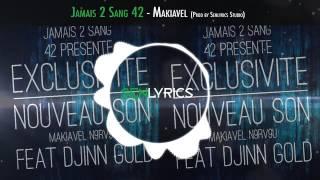 Jamais 2 Sang 42 - Makiavel (Prod by Senlyrics Studio)