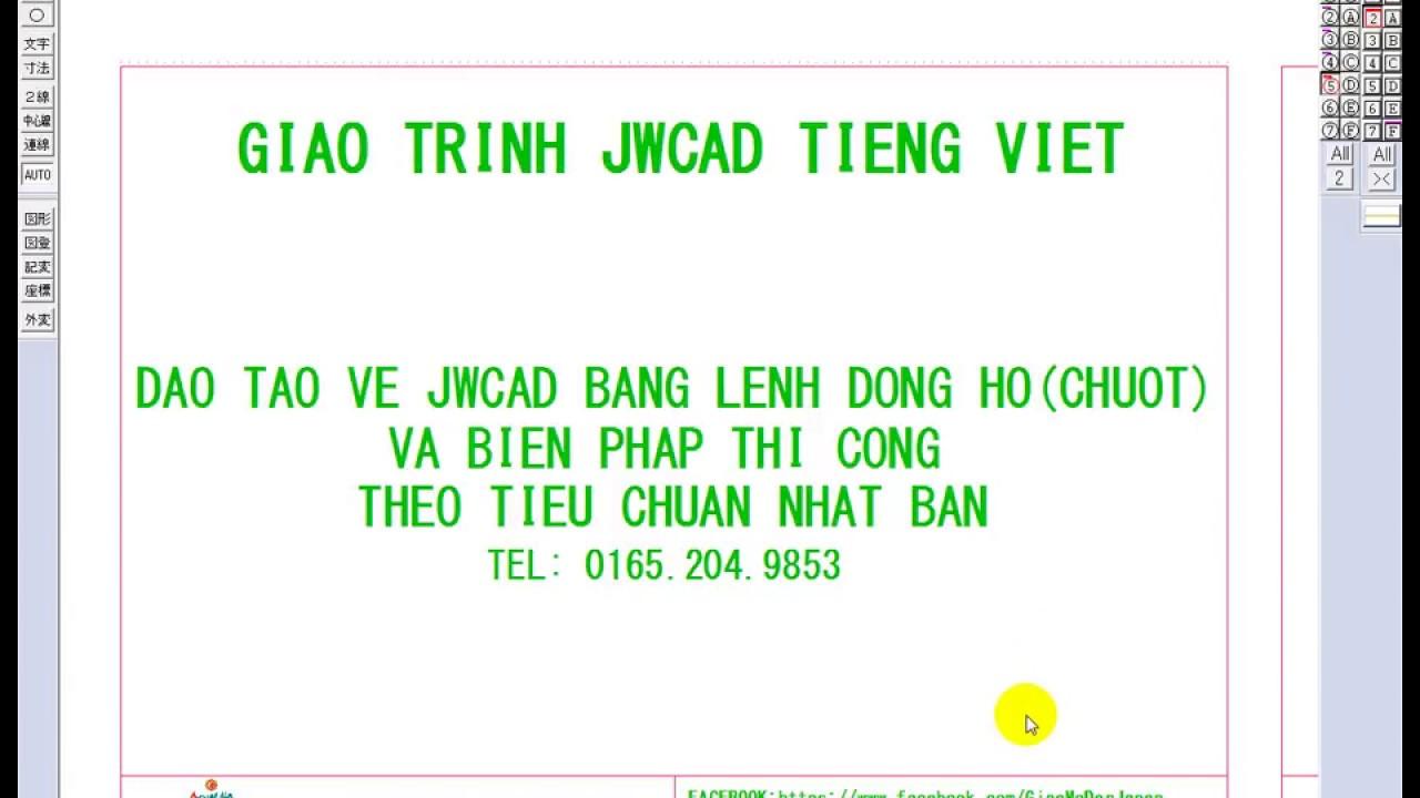 Đào tạo phần mềm Jwcad (jw_cad), học jwcad  - Giáo trình JWCAD Tiếng Việt.