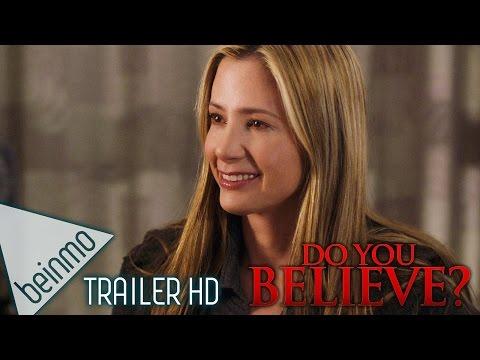 Do You Believe? Official Trailer 2015 Mira Sorvino, Sean Astin, Alexa PenaVega Inspiring Drama Movie