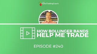 Using Bollinger Bands as a Forex Trader with FX Coach Andrew Mitchem
