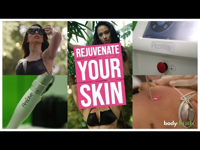 Look Better, Feel Better | Laser Skin Rejuvenation | Body Details
