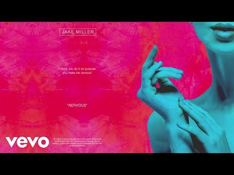 Jake Miller - NERVOUS (Official Audio)