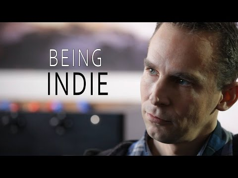 BEING INDIE - Freedom, Creativity and Independence of Game Developers (Documentary)