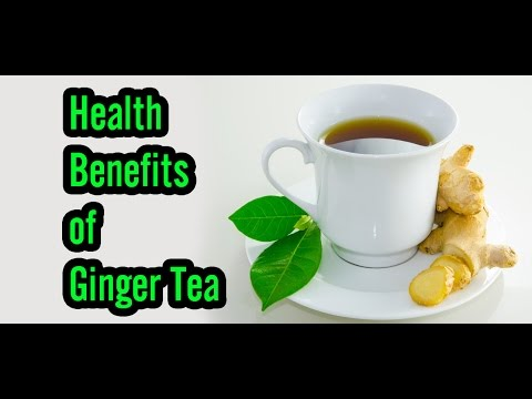 12 Health Benefits of Ginger Tea