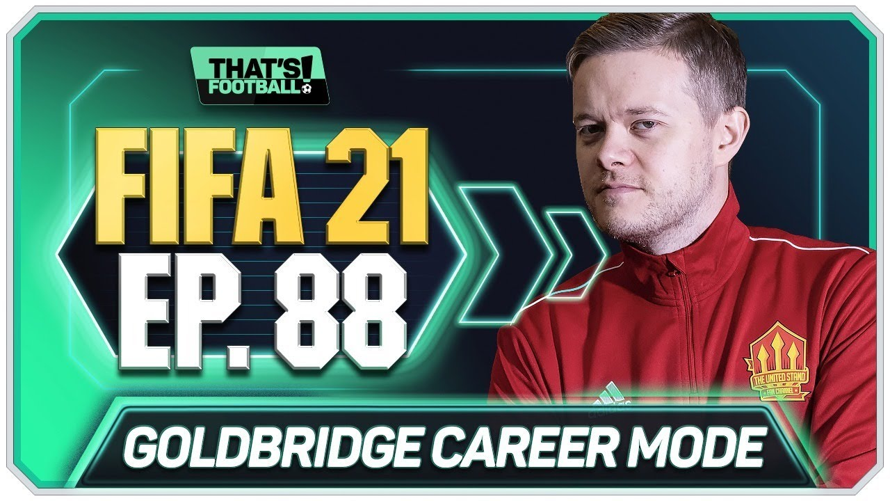 FIFA 21 MANCHESTER UNITED CAREER MODE! GOLDBRIDGE! EPISODE 88