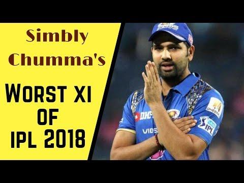 SIMBLY CHUMMA'S  IPL 2018's WORST XI