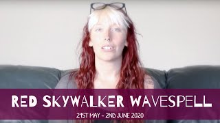 ANCHOR THE TEACHINGS - 2020 Mayan Dreamspell Astrology - 21st May – Red Skywalker Wavespell