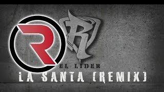 La Santa [Remix] - Reykon Feat. Ñejo, J Alvarez, Farruko ®