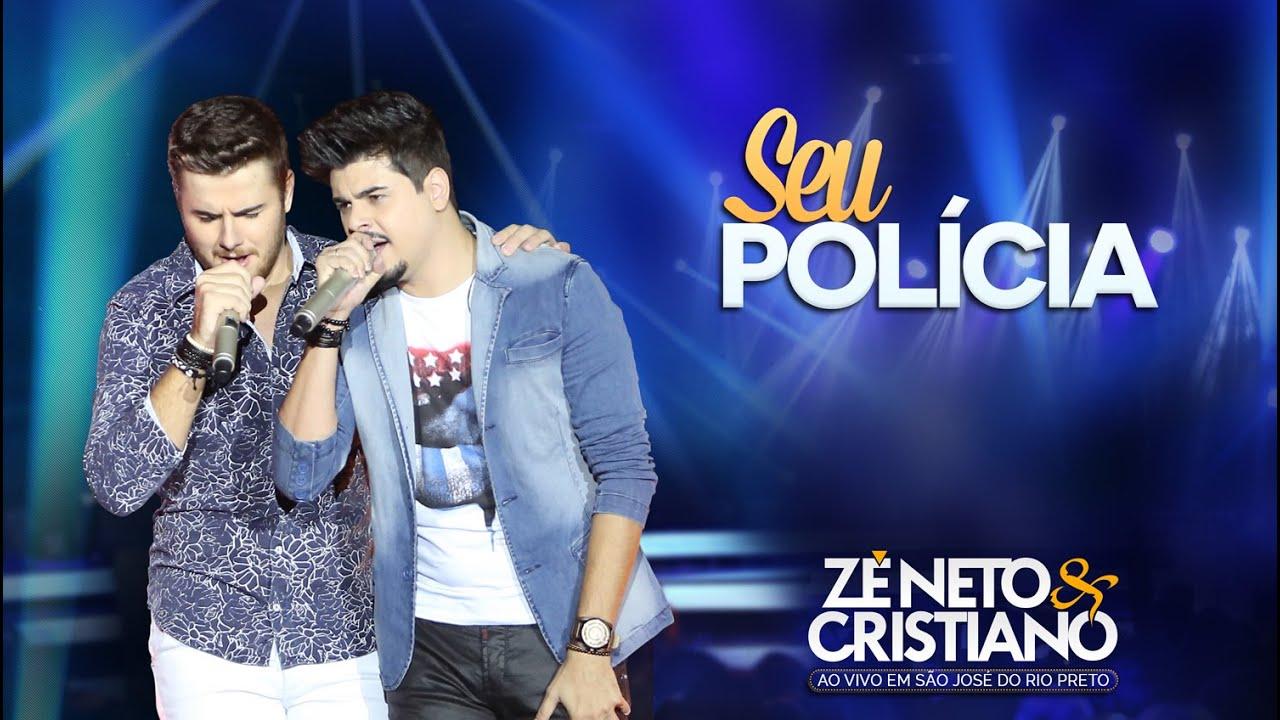 Zé Neto e Cristiano – Seu Polícia (2015)