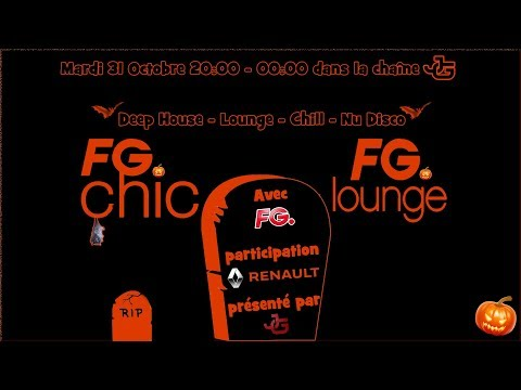 FG Chic - FG Lounge Mardi 31 Octobre (20:00 - 02:00) Le Mix