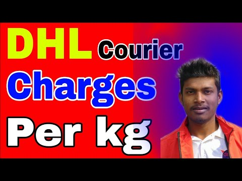 DHL Courier Charges||dhl Courier Rate||dhl Courier Price||dhl Courier Rate Per Kg||per Kg Dhl Cost