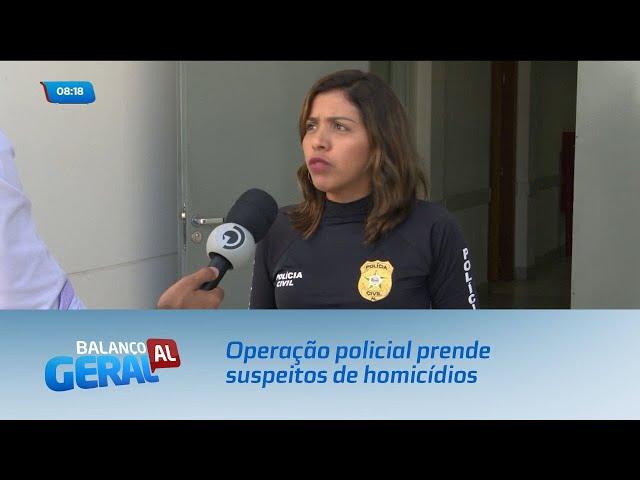 Operação policial prende suspeitos de homicídios