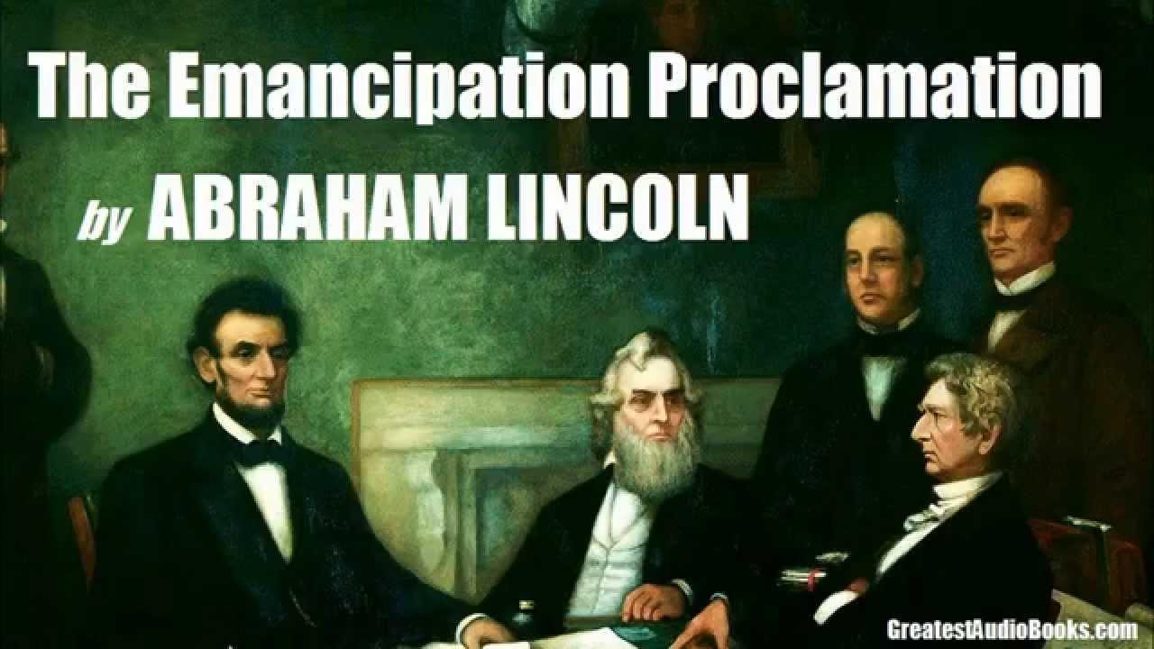 Emancipation Proclamation - Definition, Dates & Summary ...