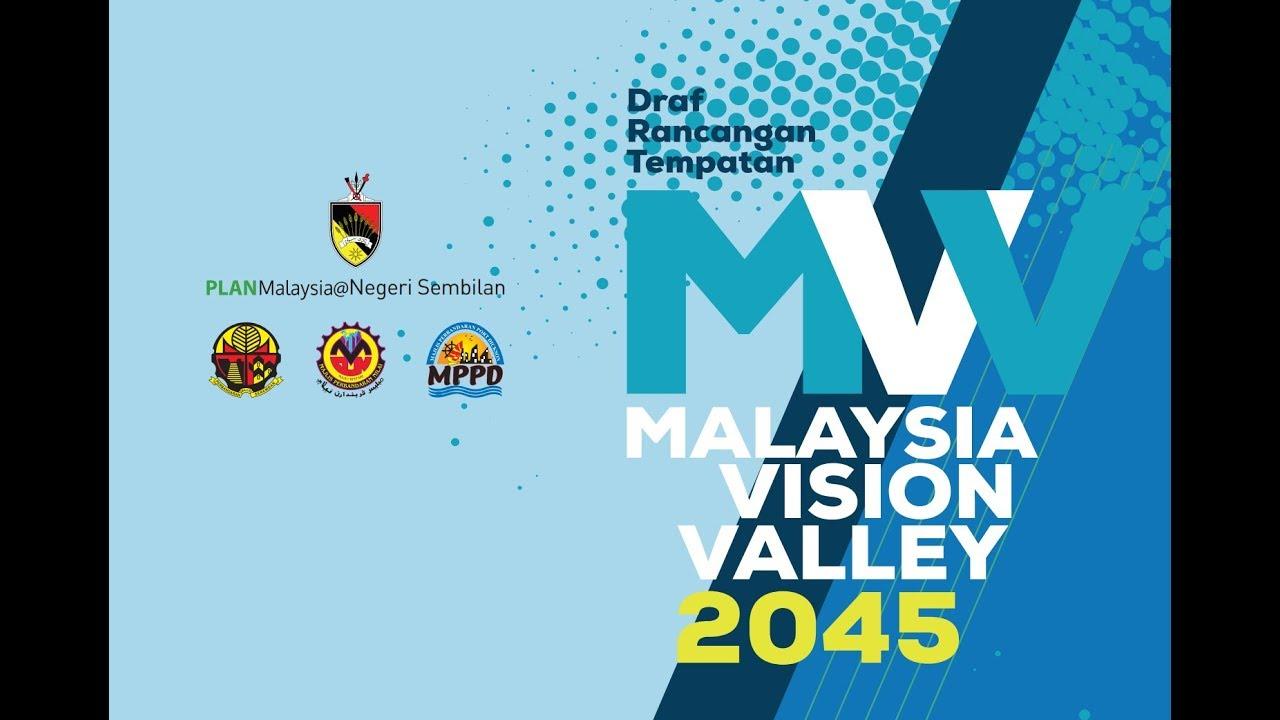 Draf Rancangan Tempatan Malaysia Vision Valley 2 0 Youtube