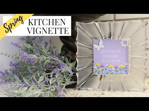 SPRING DECORATE WITH ME | SPRING KITCHEN VIGNETTE 2019