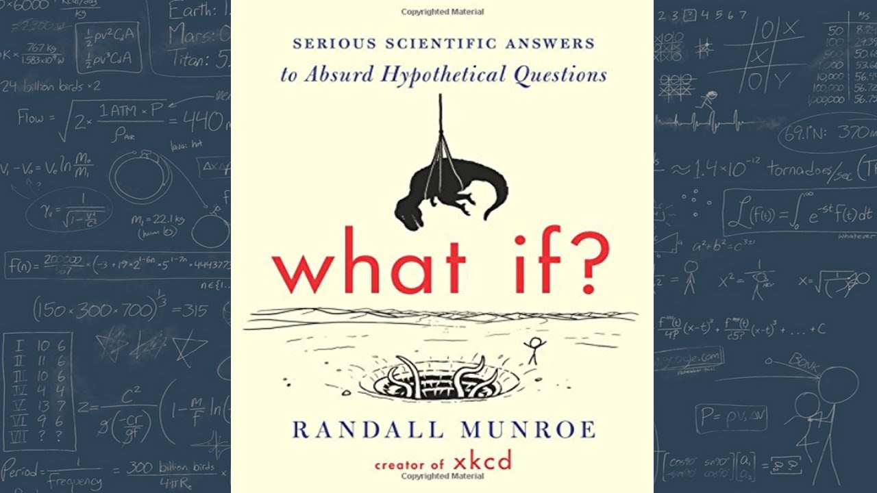 What If Serious Scientific Answers To Absurd Hypothetical Questions Pdf Download
