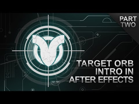 Target Orb Intro Tutorial Part 2/2 (Adobe After Effects)