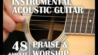 [NEW]Instrumental Music Lagu Rohani Christian Praise and Worship Acoustic Guitar  Ins