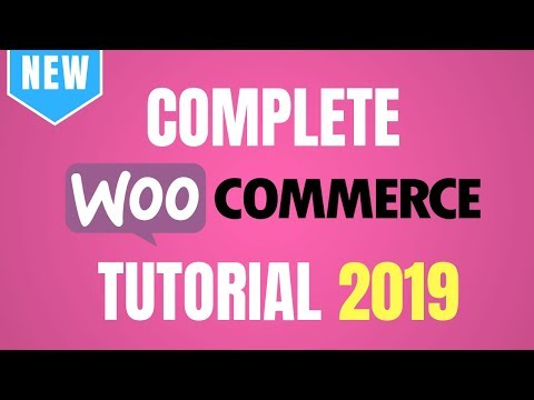 WooCommerce Tutorial 2019 – Complete WordPress eCommerce Tutorial for FREE!