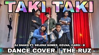 TAKI TAKI - DJ Snake, Selena Gomez, Ozuna, Cardi - B | Dance Choreography | The RUZ