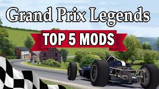 Grand Prix Legends - Top 5 Favourite Mods