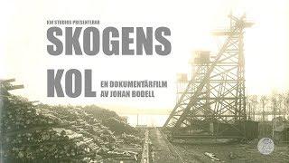 Skogens Kol - Dokumentärfilm