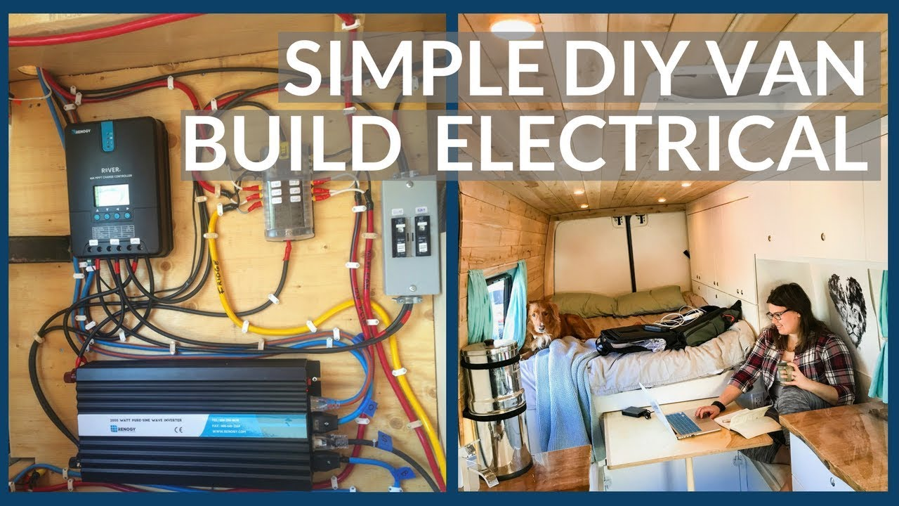 Diy Electrical Wiring Vi Diagram Third Level Residential Straight Forward For Sprinter Van Life Youtube