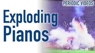 Exploding Pianos - Periodic Table Of Videos