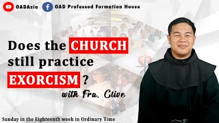 15th One Min Catechism- Does the CHURCH still practice EXORCISM?