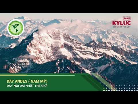 KylucRadio.vn  Dãy Andes (Nam Mỹ) - dãy núi dài nhất thế giới