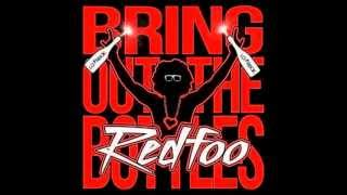RedFoo (of LMFAO) - Bring Out The Bottles Lyrics   HQ  