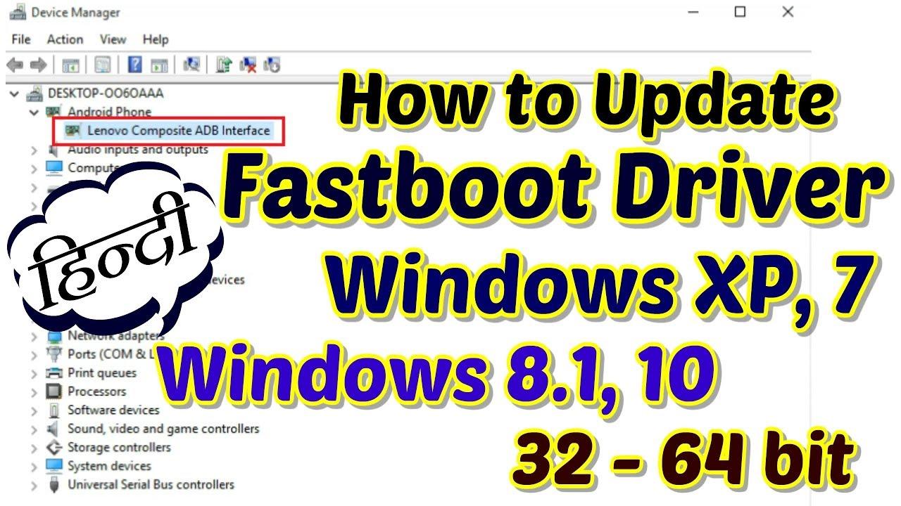 How to Install ADB, Fastboot USB Driver on Windows Xp, 7, 8 1, 10 63-64 bit  | Hindi - हिंदी
