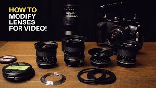 How To Modify Still Lenses for Video!