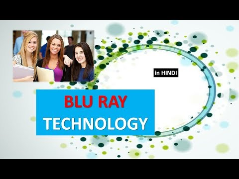 INTRODUCTION TO BLU RAY DISC TECHNOLOGY IN HINDI
