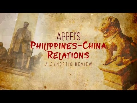 Philippines-China Relations: A Synoptic Review