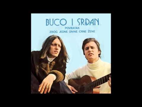 Buco I Srdjan - Povratak (1973)
