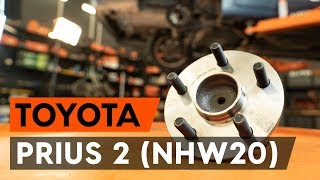 How to replace rear wheel bearing / rear hub bearing on TOYOTA PRIUS 2 (NHW20) [TUTORIAL AUTODOC]