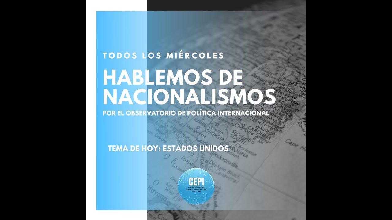 Hablemos de #Nacionalismos: ESTADOS UNIDOS