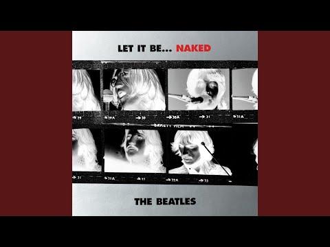 Dont Let Me Down Naked Version  Remastered 2013