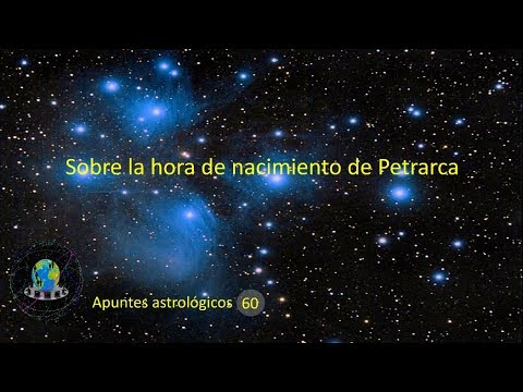 Apuntes astrológicos 60 (6-8-2017) - La hora de nacimiento de Petrarca