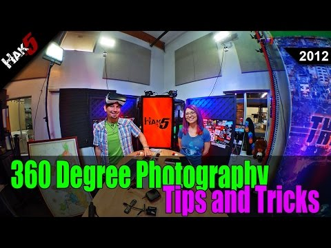 360 Degree Photography Tips and Tricks - Hak5 2012
