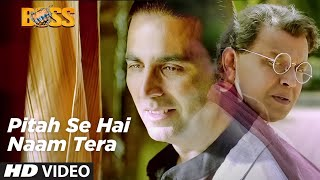 Pitah Se Naam Hai Tera Full Video Song Boss Hindi Movie 2013 | Akshay Kumar
