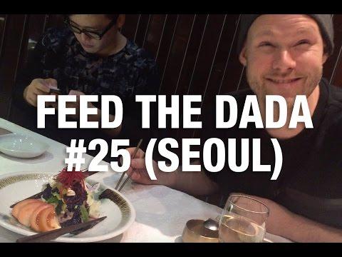 Feed The Dada #25 (Seoul)