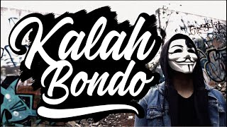 YKDC x Seung kuni - Kalah Bondo (official video)