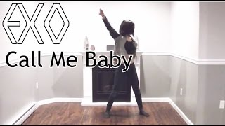 EXO - Call Me Baby | FULL Vocal/Dance Cover