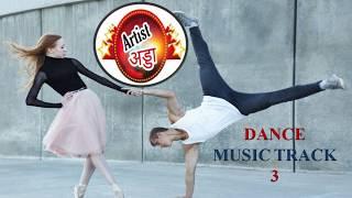 Artist Adda | Dance Music track 3