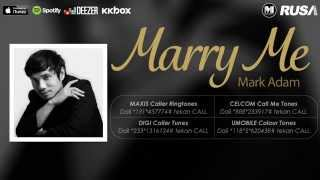 Mark Adam - Marry Me [Official Lyrics Video]