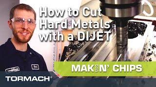 How To Cut Hard Metals With the DIJET High Feed End Mill