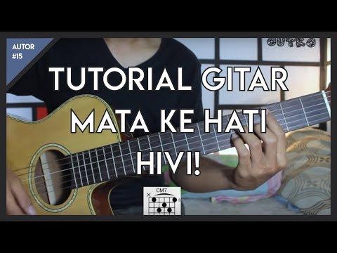 AUTOR #15 : Tutorial Gitar ( HIVI - MATA KE HATI ) LENGKAP!